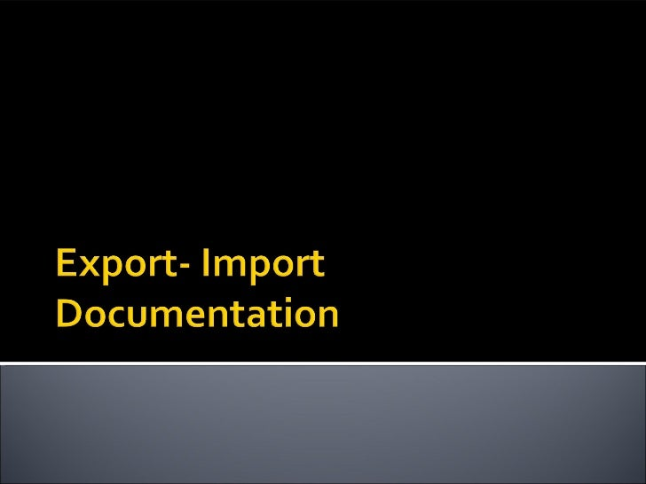  What is export?  Sale of goods from one country to another against   payment in foreign currency in a legal way