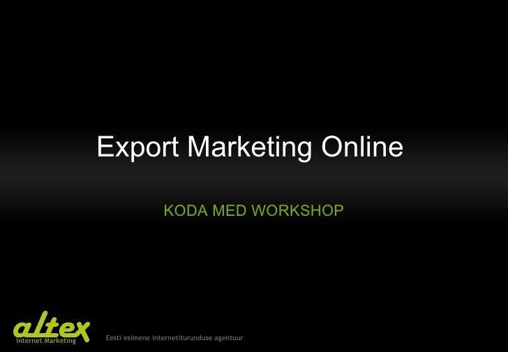 Export Marketing Online  KODA MED WORKSHOP
