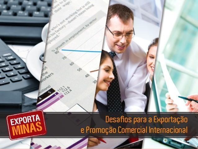 Desafios para a Exportação e Promoção Comercial Internacional