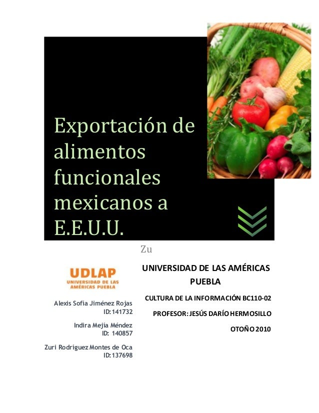 Alexis Sofía Jiménez Rojas ID:141732 Indira Mejía Méndez ID: 140857 Zuri Rodríguez Montes de Oca ID:137698 Zu UNIVERSIDAD ...
