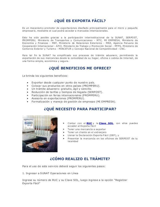 ¿QUÉ ES EXPORTA FÁCIL? Es un mecanismo promotor de exportaciones diseñado principalmente para el micro y pequeño empresari...