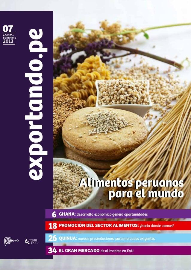 agosto SETIEMBRE  2013  exportando.pe  07  Alimentos peruanos para el mundo  6 GHANA: desarrollo económico genera oportuni...