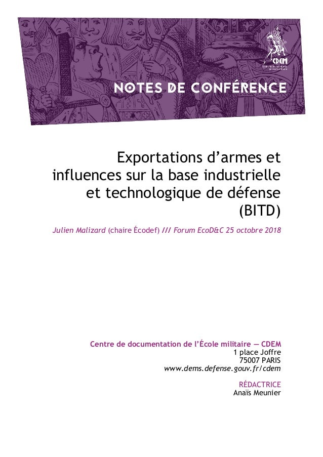 Exportations d'armes et influences sur la base industrielle et technologique de défense (BITD) Julien Malizard (chaire Éco...