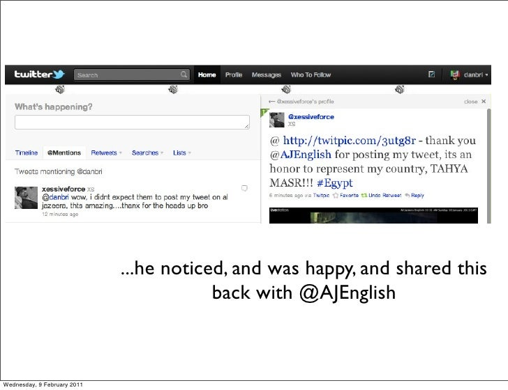 ...he noticed, and was happy, and shared this                                         back with @AJEnglishWednesday, 9 Feb...