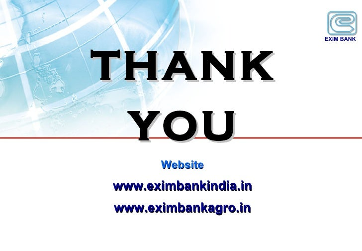 export import bank of india an overview Exim bank has laid strong emphasis on enhancing project exports, the funding  options for which have been enhanced with introduction of the buyer's.
