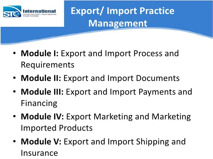 export import management The second edition of export import management has been updated with two new chapters and new case studies the text material has been restructured to focus on the changes since the last edition.
