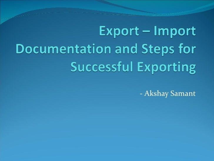 - Akshay Samant