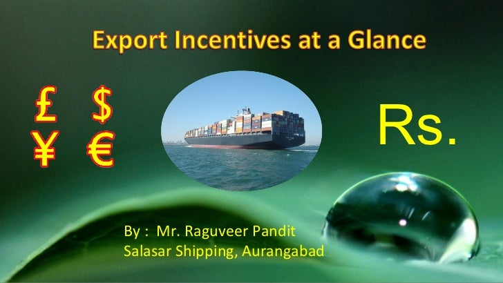 What are Export Incentives?