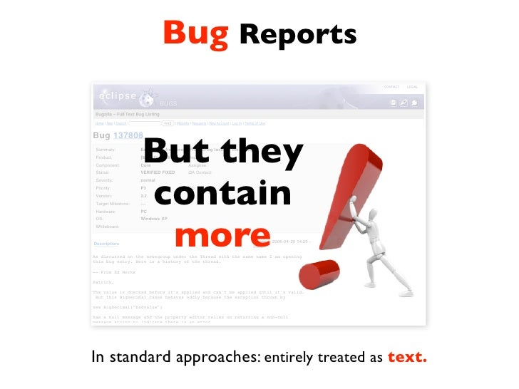 Extracting Structural Information from Bug Reports. Slide 3
