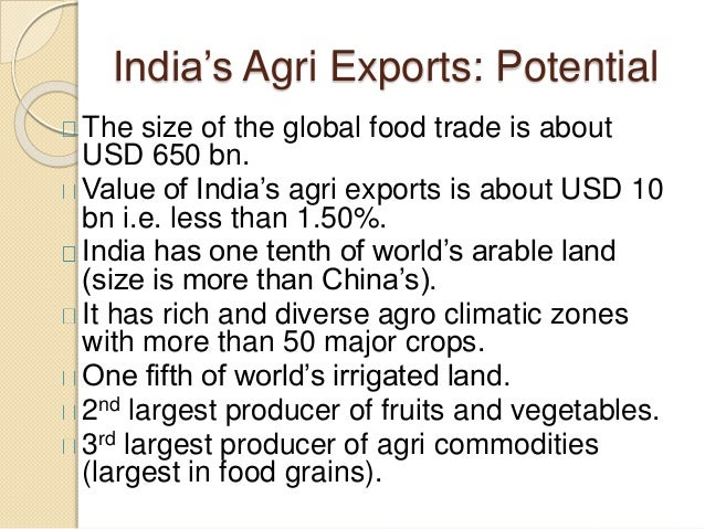 Export opportunities for agro based products