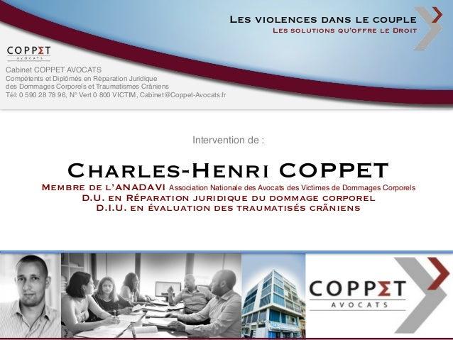 COPPET AVOCATS - Colloque Violences dans le couple : les solutions qu'offre le Droit Slide 2