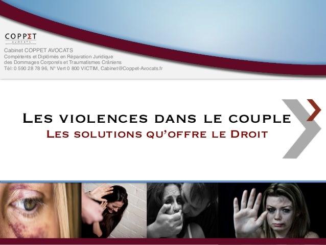 COPPET AVOCATS - Colloque Violences dans le couple : les solutions qu'offre le Droit Slide 3