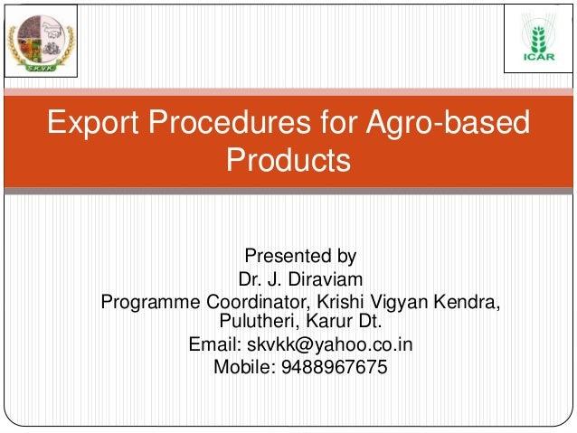 Presented by Dr. J. Diraviam Programme Coordinator, Krishi Vigyan Kendra, Pulutheri, Karur Dt. Email: skvkk@yahoo.co.in Mo...