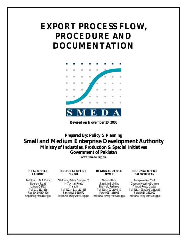 EXPORT PROCESS FLOW, PROCEDURE AND DOCUMENTATION Revised on November 10, 2005 Prepared By: Policy & Planning Small and Med...