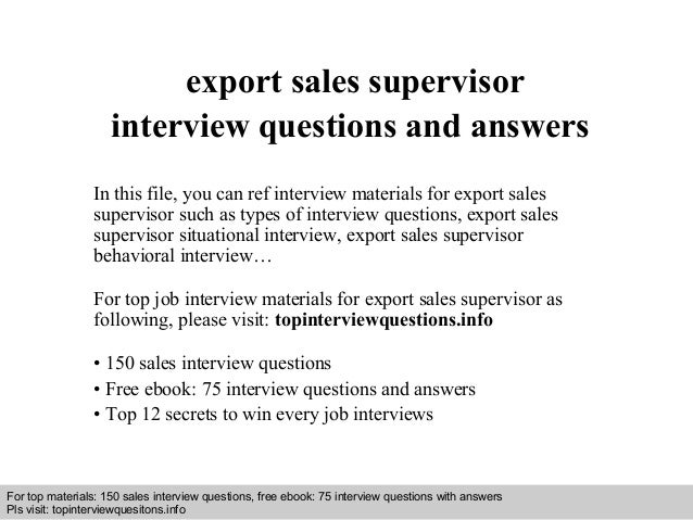 Interview questions and answers – free download/ pdf and ppt file export sales supervisor interview questions and answers ...