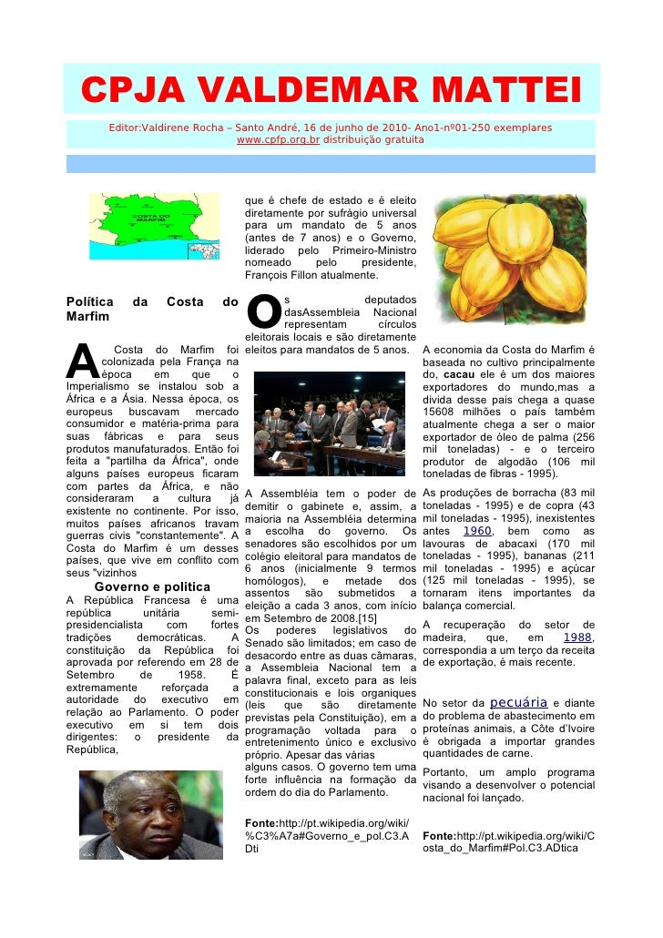 CPJA VALDEMAR MATTEI         Editor:Valdirene Rocha – Santo André, 16 de junho de 2010- Ano1-nº01-250 exemplares          ...