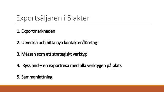 Föreläsningsmaterial - Exportsäljare Slide 3