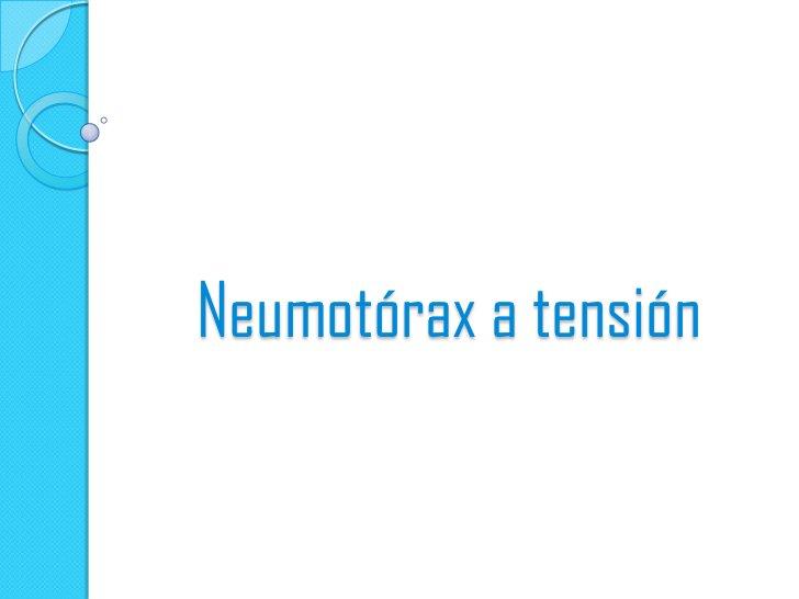 Neumotórax izquierdo a  tensión en supino.        Paciente politraumatizado con  fracturas costalesizquierdas y contusión ...