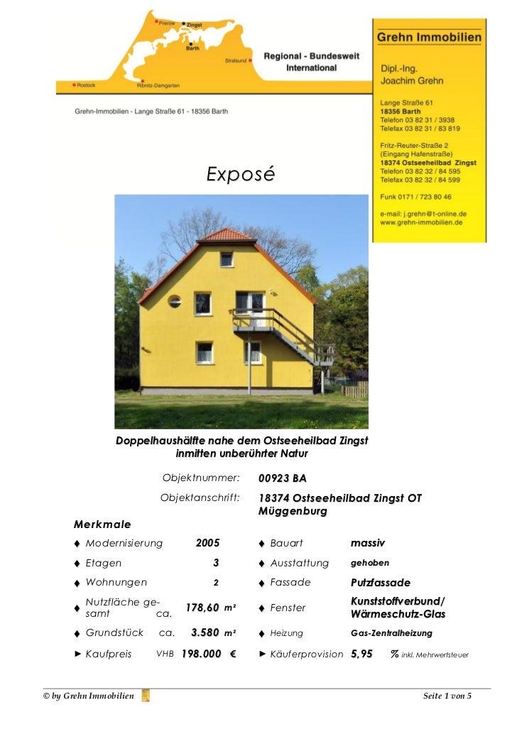 Exposé                Doppelhaushälfte nahe dem Ostseeheilbad Zingst                          inmitten unberührter Natur  ...
