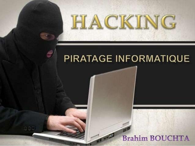 Introduction C'est quoi le Hacking Les pirates informatiques (Hackers) Domaine du Hacking Les trojans Les outilles d'attaq...