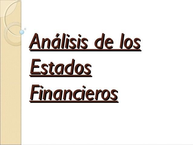 Análisis de losEstadosFinancieros