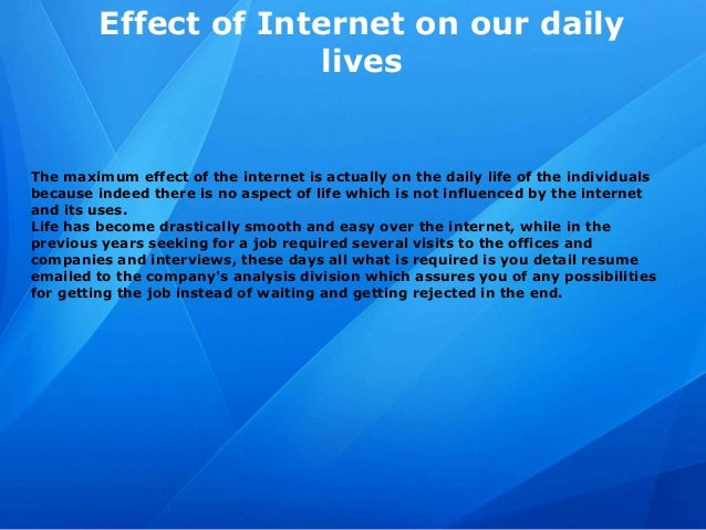 role of internet in our daily life