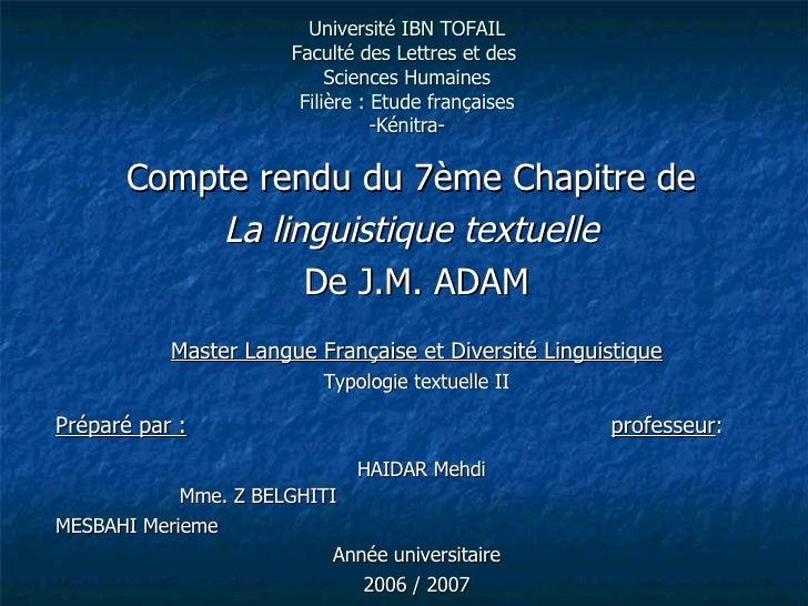 Université IBN TOFAIL Faculté des Lettres et des  Sciences Humaines Filière: Etude françaises -Kénitra- Compte rendu du 7...