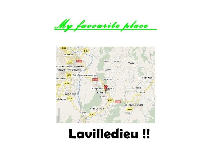 My favourite place  Lavilledieu !!