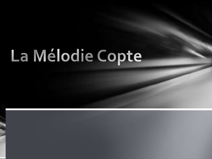 La Mélodie Copte<br />