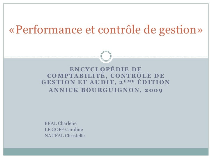 «Performance et contrôle de gestion»                 ENCYCLOPÉDIE DE        COMPTABILITÉ, CONTRÔLE DE      G E S T I O N E...