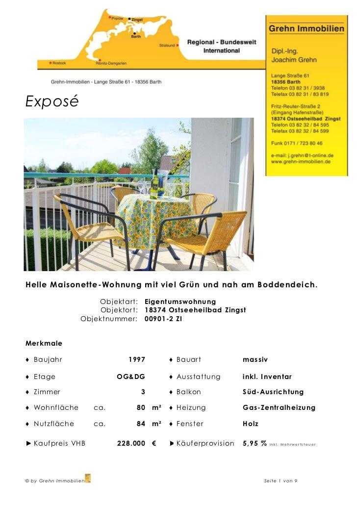 ExposéHelle Maisonette-Wohnung mit viel Grün und nah am Boddendeich.                       Objektart:   Eigentumswohnung  ...
