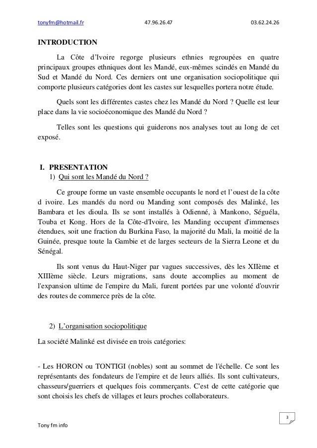 tonyfm@hotmail.fr 47.96.26.47 03.62.24.26Tony fm info3INTRODUCTIONLa Côte d'Ivoire regorge plusieurs ethnies regroupées en...