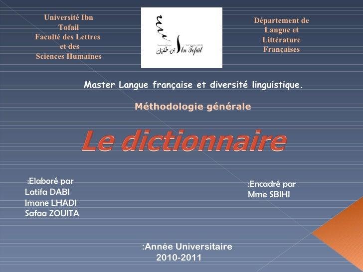 Université Ibn Tofail Faculté des Lettres et des  Sciences Humaines Département de Langue et Littérature  Françaises Maste...