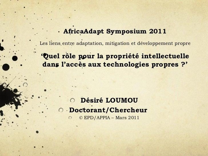 AfricaAdapt Symposium 2011  Les liens entre adaptation, mitigation et développement propre  'Quel rôle pour la propriété...