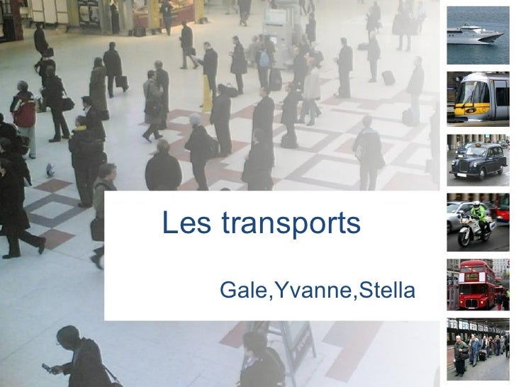 Les transports Gale,Yvanne,Stella