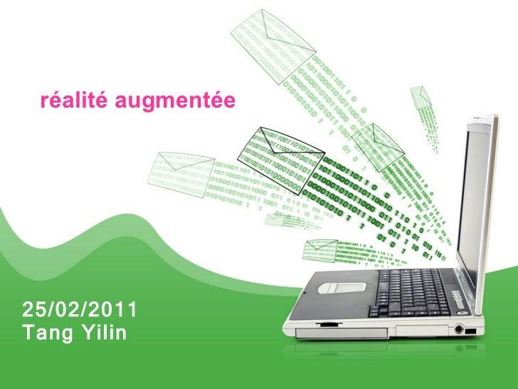 25/02/2011 Tang Yilin réalité augmentée