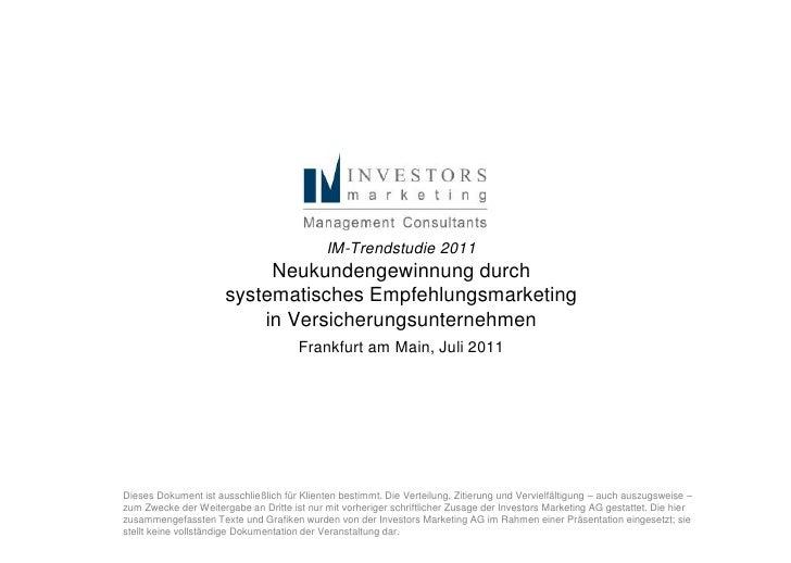 IM-Trendstudie 2011                           Neukundengewinnung durch                      systematisches Empfehlungsmark...