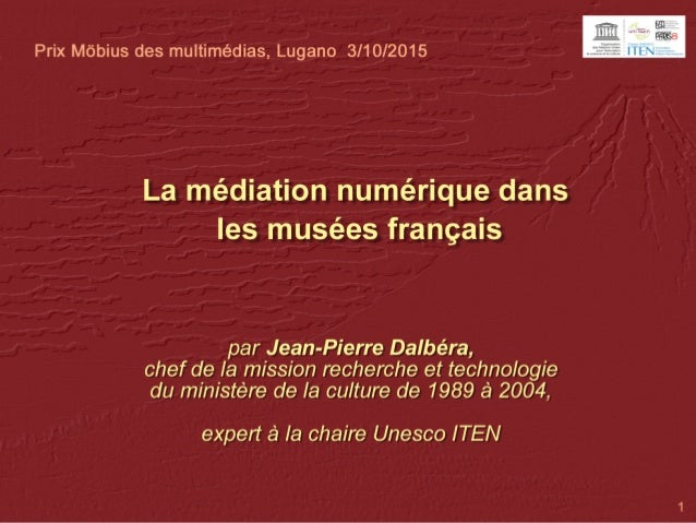 Panorama de la médiation numérique dans les musées français