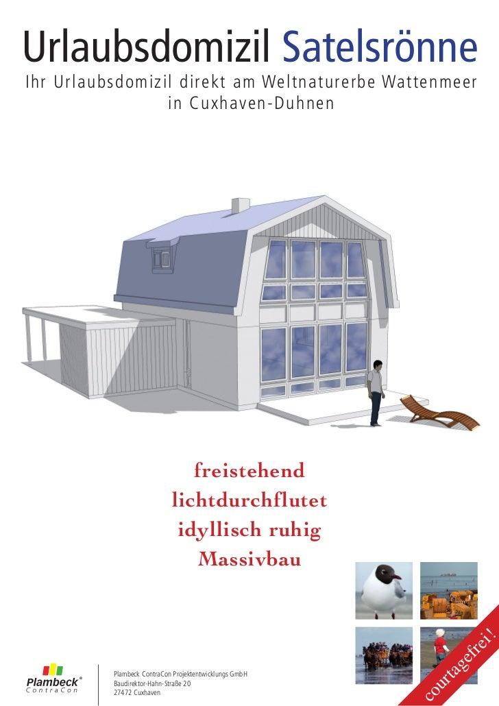 Urlaubsdomizil SatelsrönneIhr Urlaubsdomizil direkt am Weltnaturerbe Wattenmeer                 in Cuxhaven-Duhnen        ...