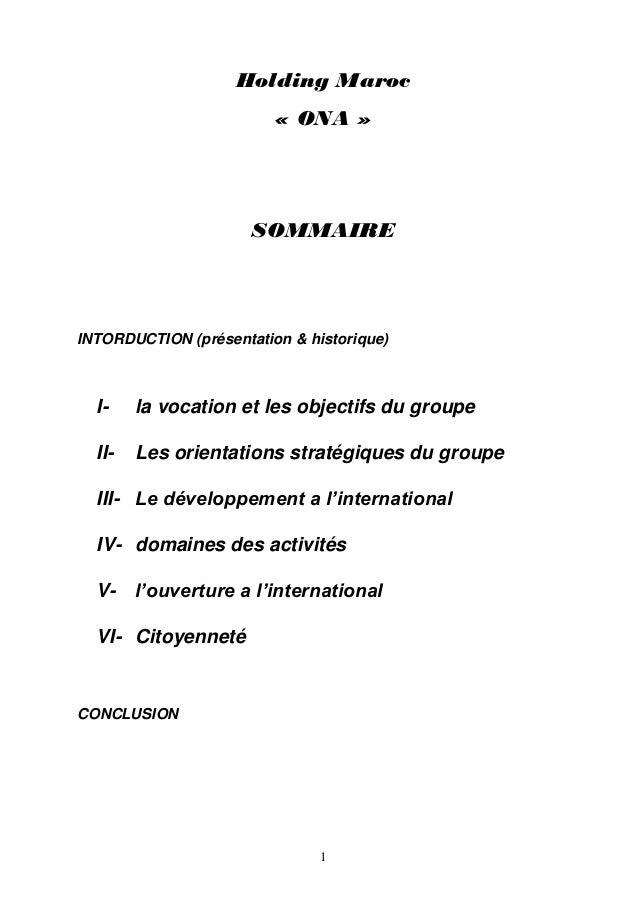 Holding Maroc                         « ONA »                      SOMMAIREINTORDUCTION (présentation & historique)  I-   ...