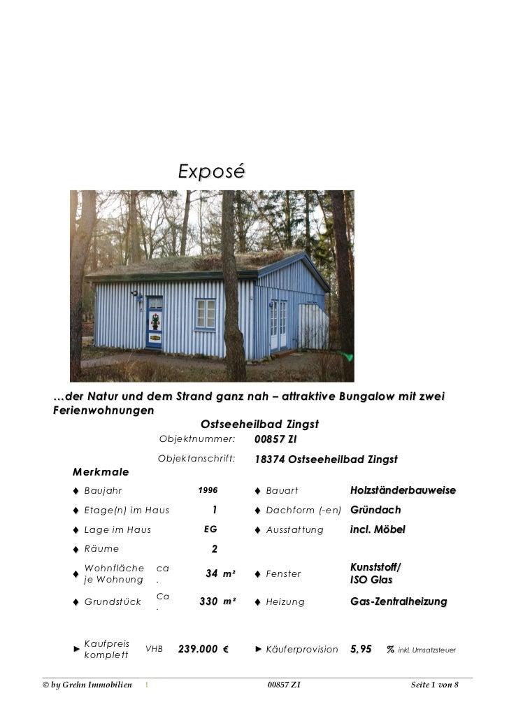Exposé  … der Natur und dem Strand ganz nah – attraktive Bungalow mit zwei  Ferienwohnungen                          Ostse...