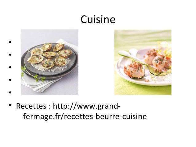 Cuisine • • • • • • Recettes : http://www.grandfermage.fr/recettes-beurre-cuisine