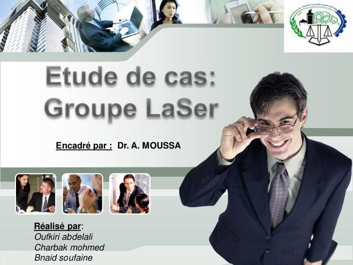 L/O/G/O     Encadré par : Dr. A. MOUSSARéalisé par:Oufkiri abdelaliCharbak mohmedBnaid soufaine