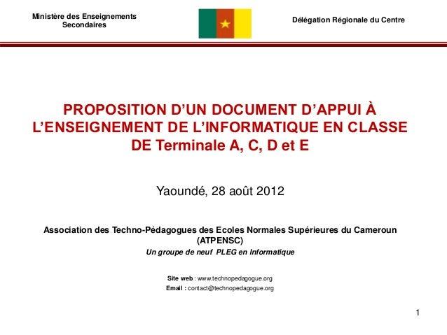 Ministère des Enseignements  Secondaires  Délégation Régionale du Centre  PROPOSITION D'UN DOCUMENT D'APPUI À  L'ENSEIGNEM...