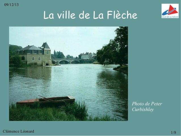 09/12/13  La ville de La Flèche  Photo de Peter Curbishley  Clémence Léonard  1/8