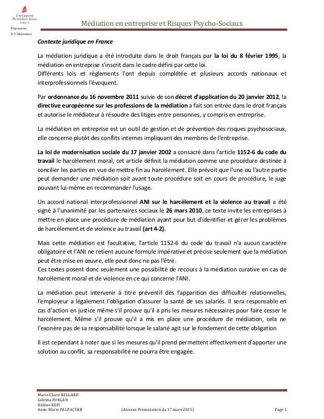 Médiation en entreprise et Risques Psycho-Sociaux Marie-Claire BELLARD Sabrina FURLAN Hélène KEFI Anne-Marie PALPACUER (An...