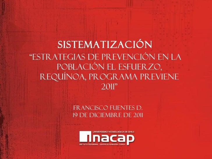 """SISTEMATIZACIÓN""""ESTRATEGIAS DE PREVENCIÓN EN LA      POBLACIÓN EL ESFUERZO,   REQUÍNOA, PROGRAMA PREVIENE                2..."""