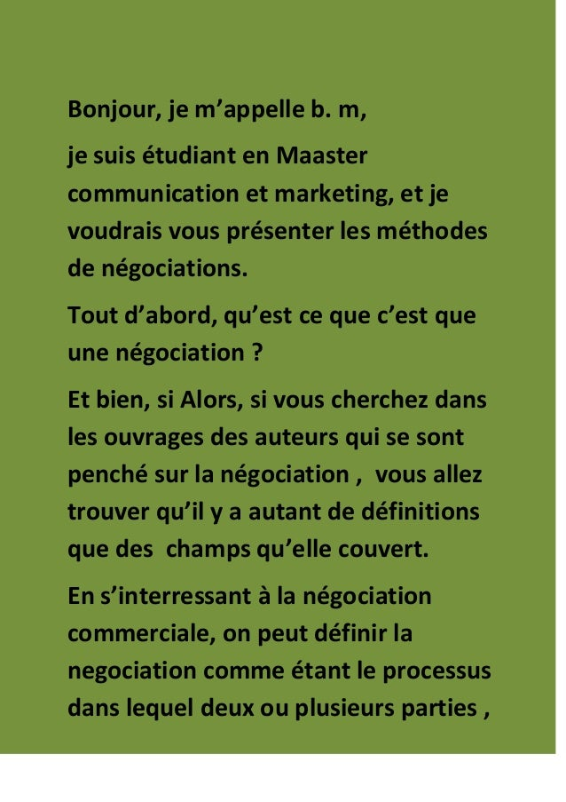 Bonjour, je m'appelle b. m, je suis étudiant en Maaster communication et marketing, et je voudrais vous présenter les méth...