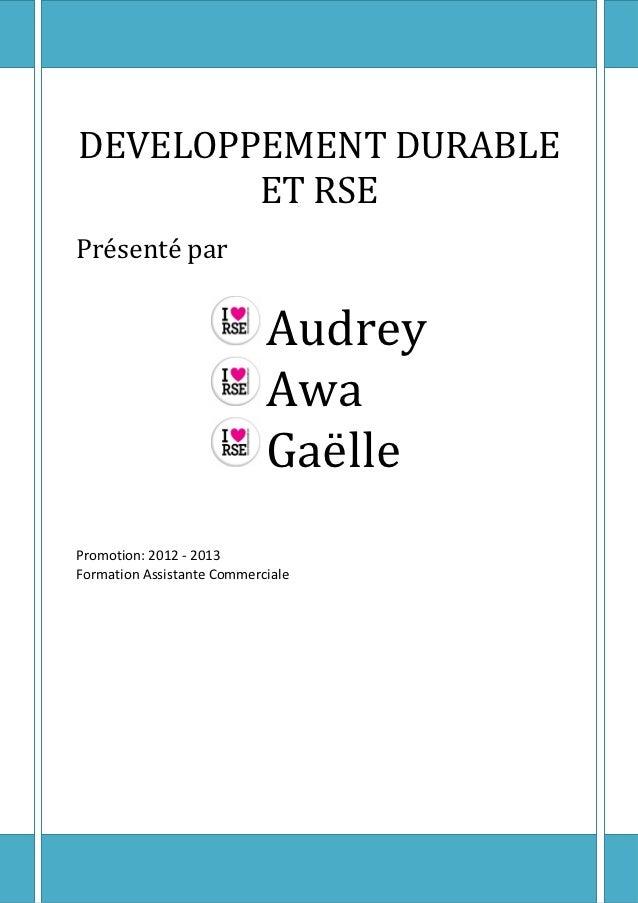 DEVELOPPEMENT DURABLE        ET RSEPrésenté par                            Audrey                            Awa          ...