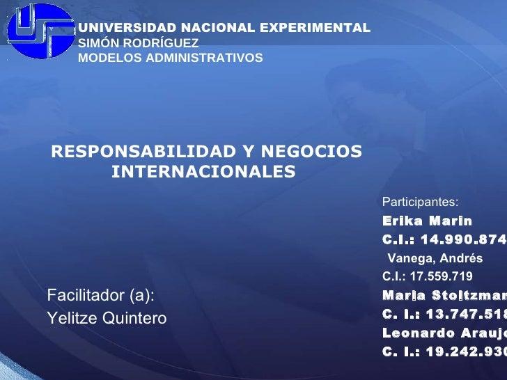 FINANZAS INTERNACIONALES Facilitador: Ismael Arellano Participantes: Erika Marin  C.I.: 14.990.874 Vanega, Andrés   C.I.: ...